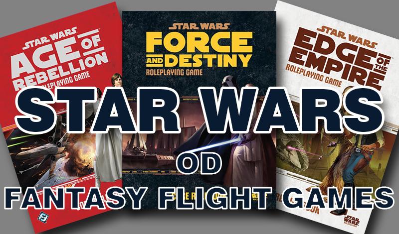 Star Wars od Fantasy Flight Games część III