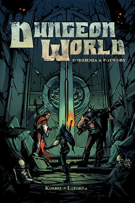 Przemyślenia o Dungeon Worldzie